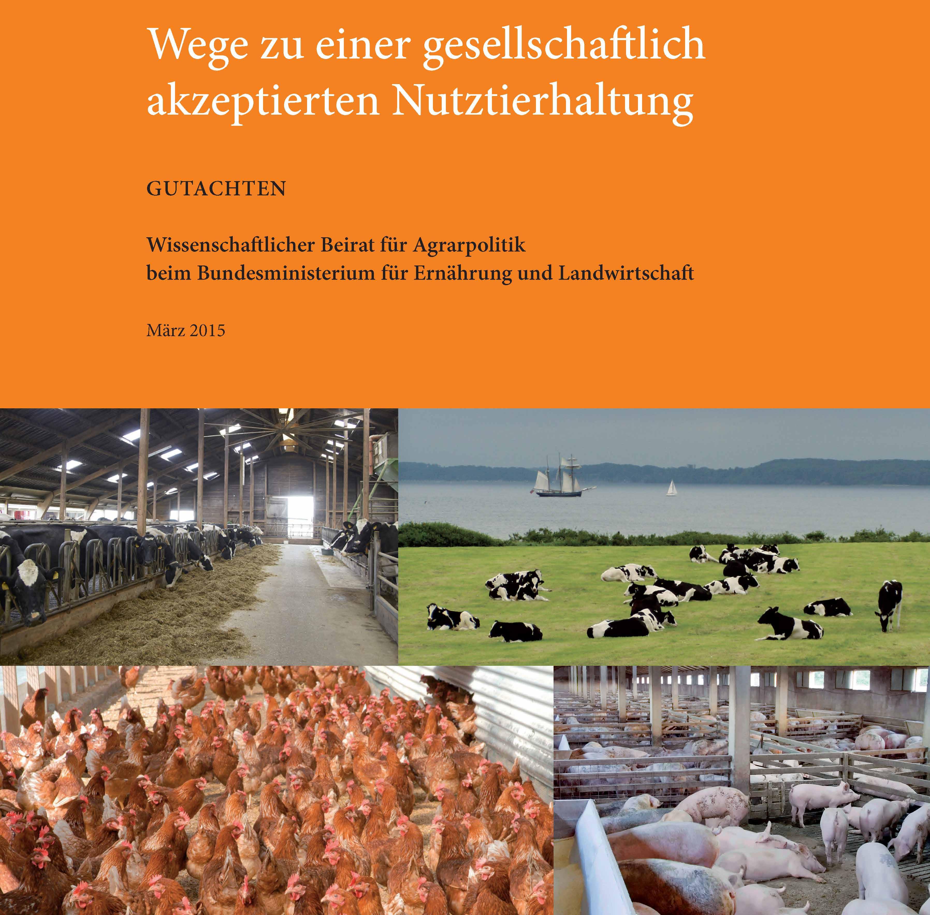 Fordert deutlich mehr Tierschutz für Nutztiere –  Das Gutachten des wissenschaftlichen Beirats für Agrarpolitik des Bundeslandwirtschaftsministeriums.