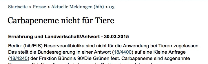 """Die Überschrift wurde inzwischen korrigiert; der falsche erste Satz über die """"Feststellung der Bundesregierung"""" zur """"Nichtzulassung von Reserveantibiotika"""" steht aber weiter in der Meldung. (Bildschirmfoto Webseite Bundestag/hib)"""