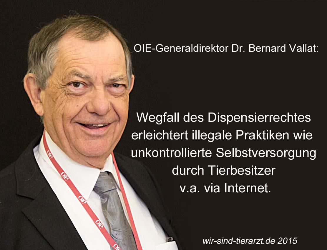 OIE-Generaldirektor Dr. Bernard Vallat plädiert für den Erhalt des tierärztlichen Dispensierrechtes. (Foto: @OIE / Montage: wir-sind-tierarzt/hh)
