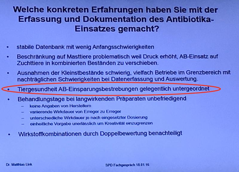 Tiergesundheit verliert gegen Antibiotikaeinsparungsbestrebungen. (Foto: Vortrag Dr. M. Link, SPD-Antibiotikafachgespräch Januar 2016)